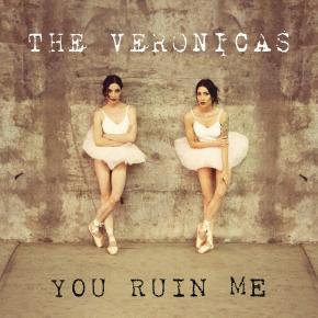 The-Veronicas-You-Ruin-Me-2014-1200x1200