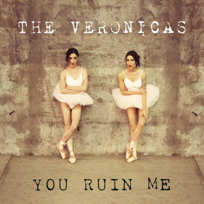 The-Veronicas-You-Ruin-Me-2014-1200x1200