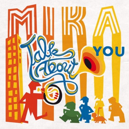 mika-talk-about-you