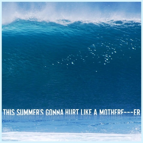 Maroon-5-This-Summers-Gonna-Hurt-Like-A-Motherfucker