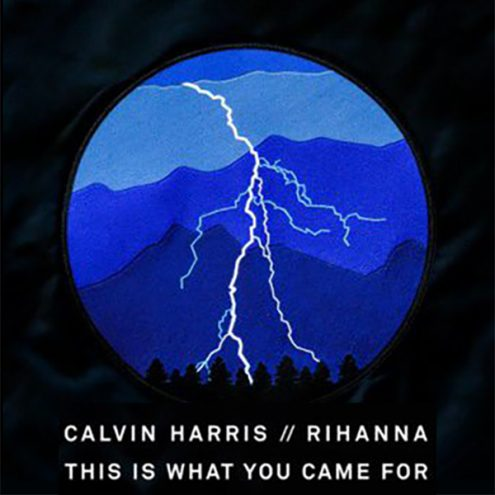 Calvin-Harris-feat.-Rihanna-This-Is-What-You-Came-For-495x495