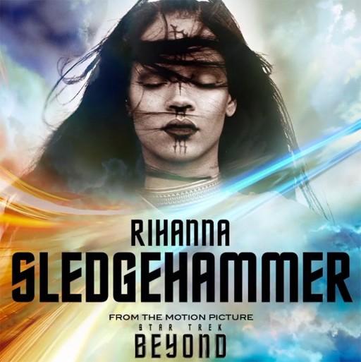 rihanna-sledgehammer-star-trek-beyond-0001-960x962