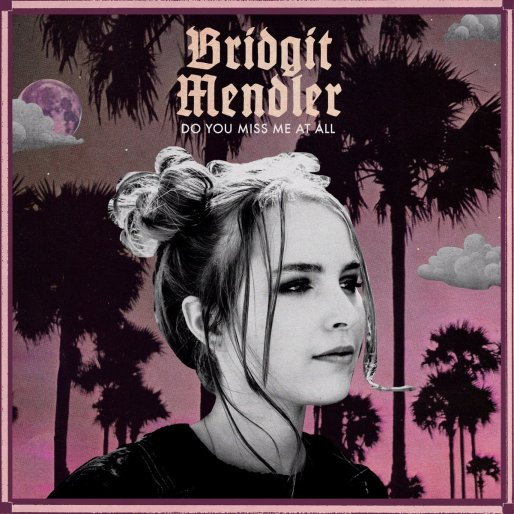 bridgit-mendler-do-you-miss-me-at-all-2016