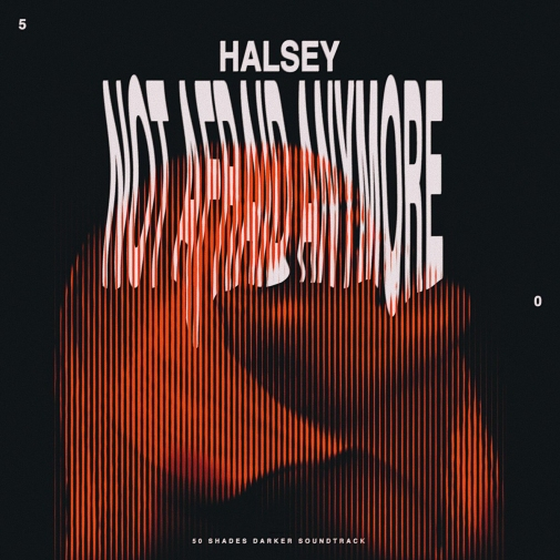 halsey-not-afraid-anymore-2017