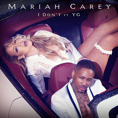 mariah-carey-i-dont-yg-1485902220-413x413