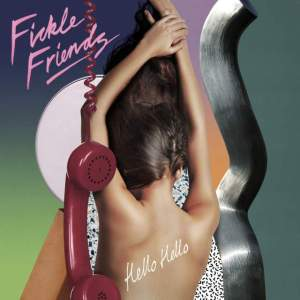 Fickle-Friends-–-Hello-Hello-iTunes-Plus-M4A-Mp3-Download