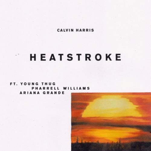calvin-harris-young-thug-ariana-grande-pharrell-heatstroke
