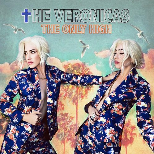 the-veronicas-the-only-high