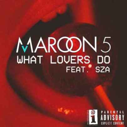 Maroon-5-–-What-Lovers-Do-feat.-SZA-CDQiTunes