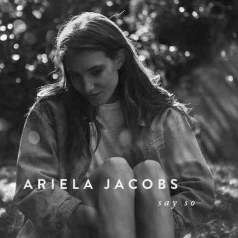 Ariela-Jacobs-Say-So
