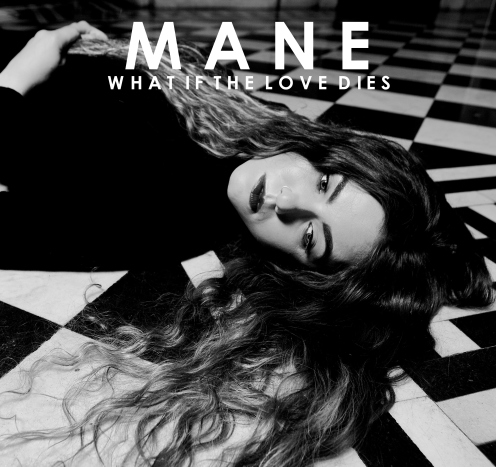 MANE What If The Love Dies single art