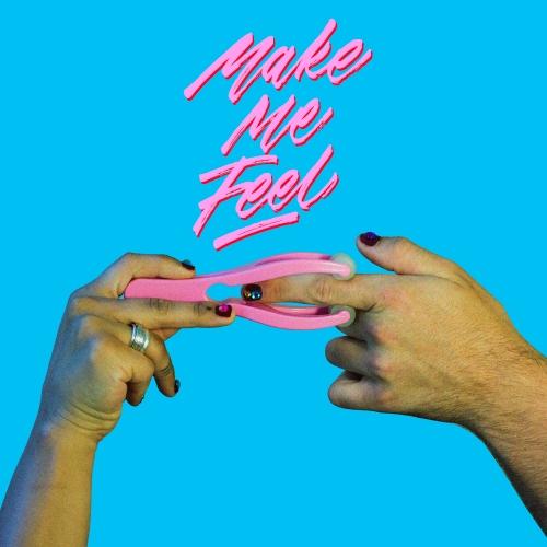 Make Me Feel Final
