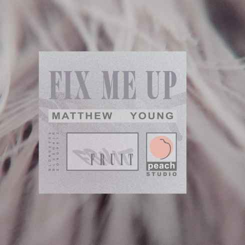matthew-young-fix-me-up-itunes